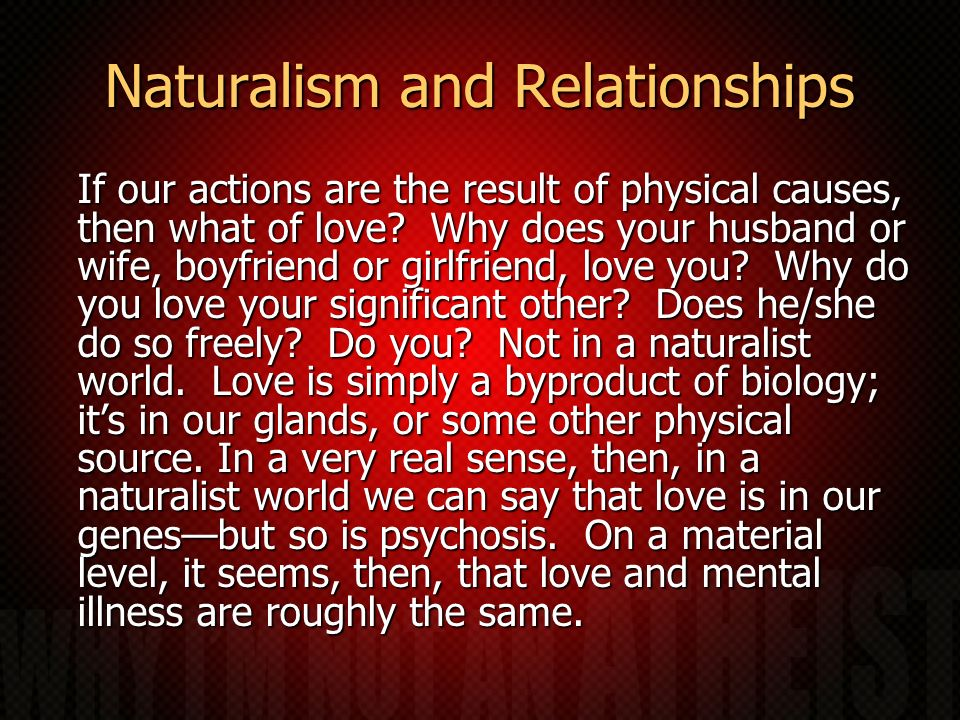 Naturalism and Relationships