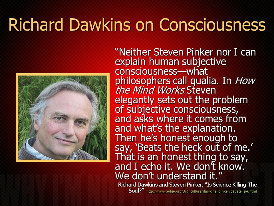 Richard Dawkins on Consciousness