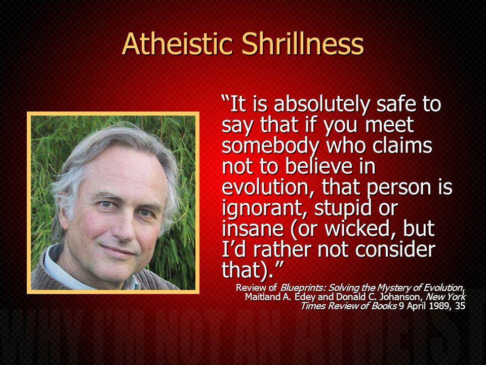 Atheistic Shrillness