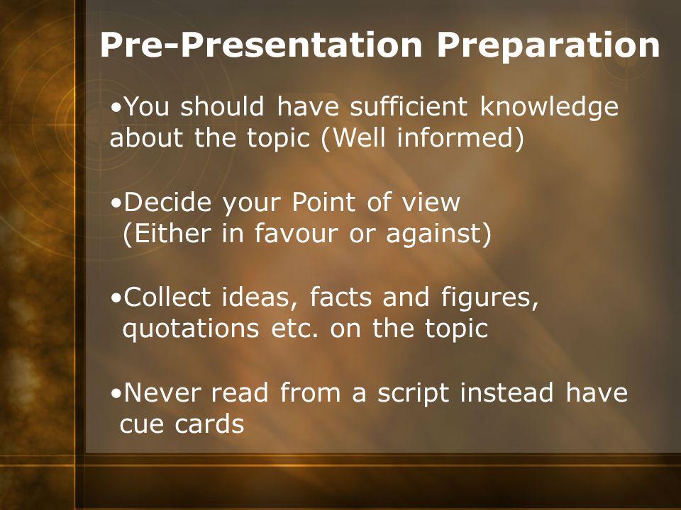 Pre-Presentation Preparation