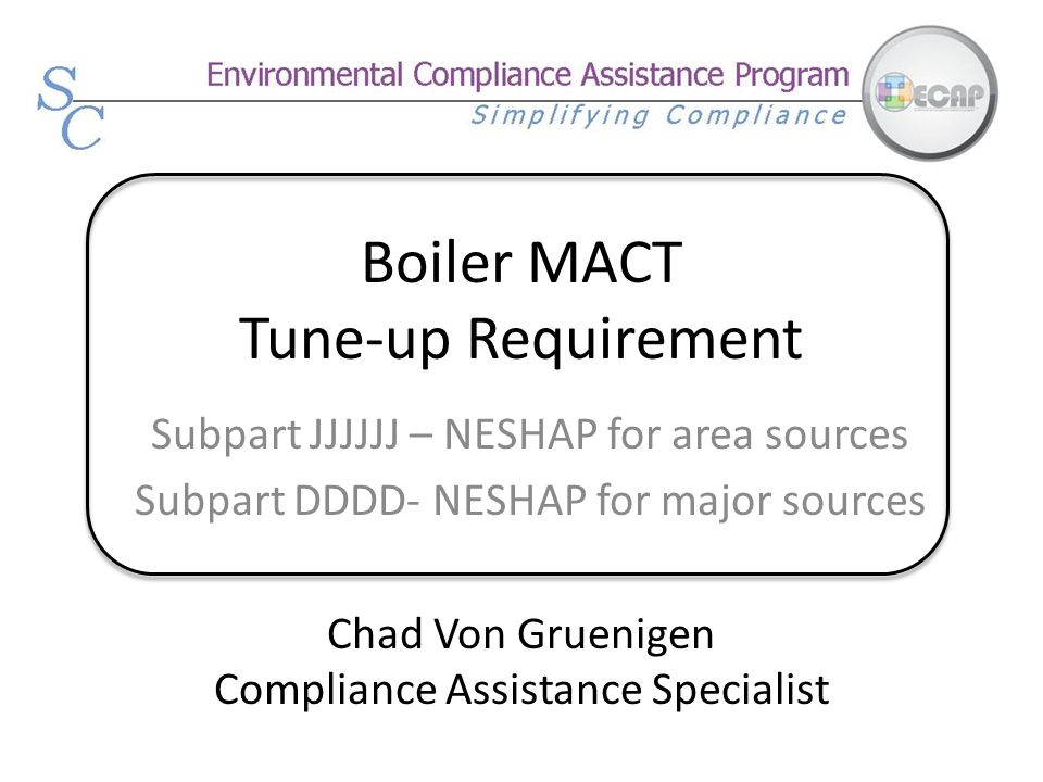 Boiler MACT Tune-up Requirement