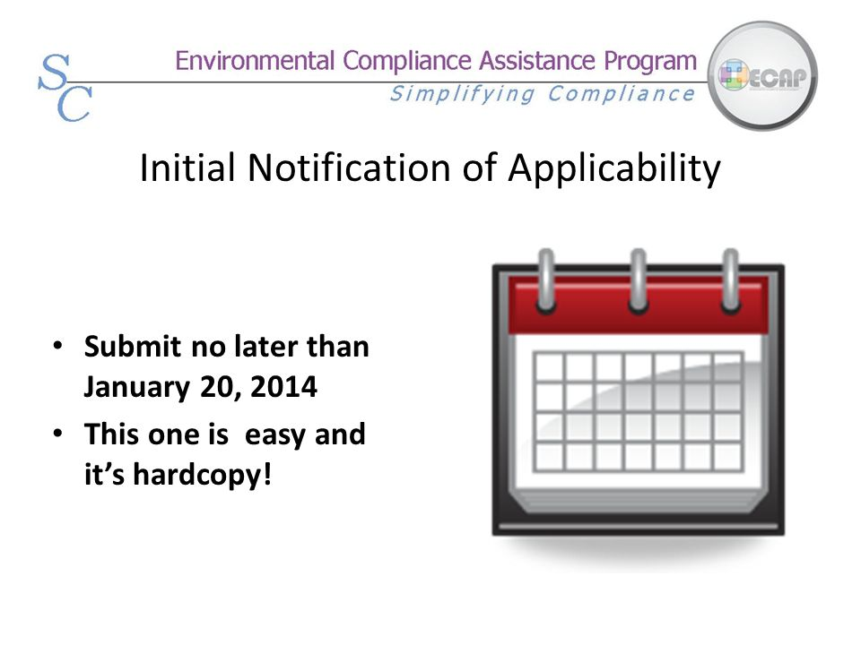 Initial Notification of Applicability