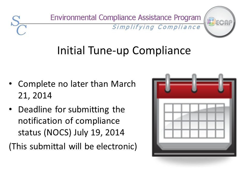 Initial Tune-up Compliance