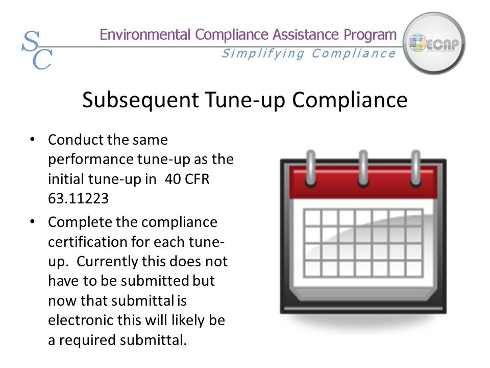Subsequent Tune-up Compliance