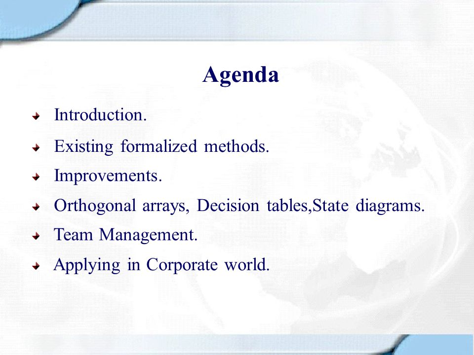 Agenda Introduction. Existing formalized methods. Improvements.