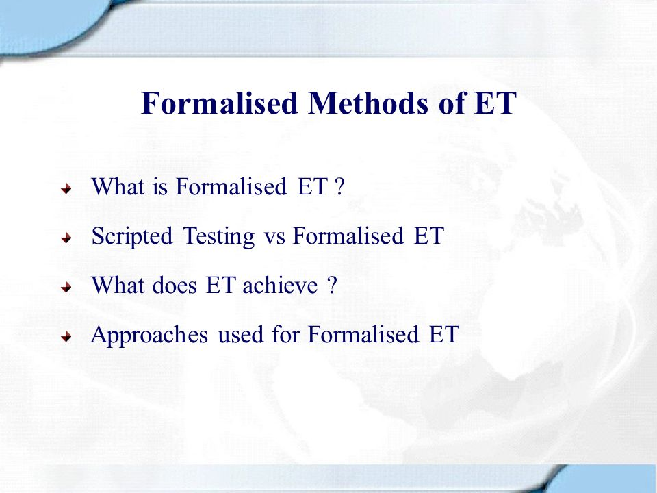 Formalised Methods of ET