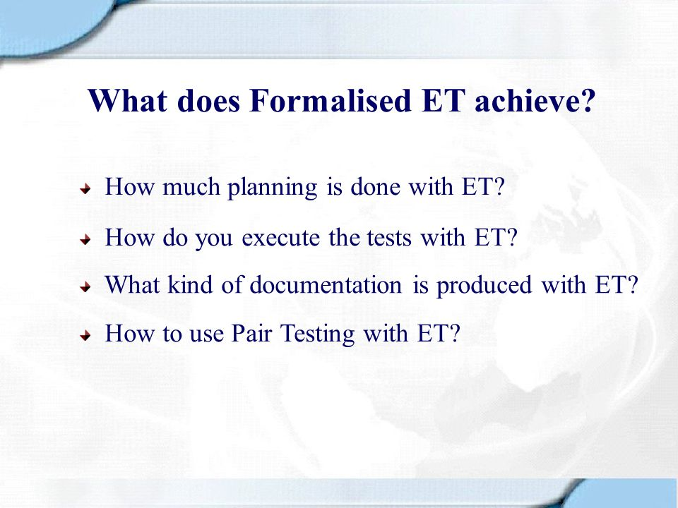 What does Formalised ET achieve