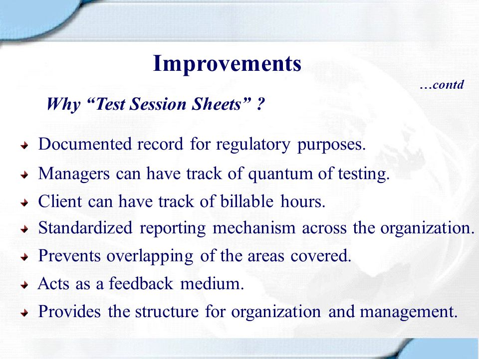Improvements Why Test Session Sheets