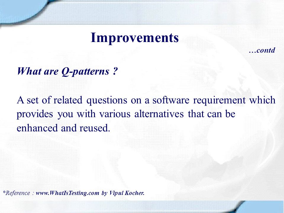 Improvements What are Q-patterns