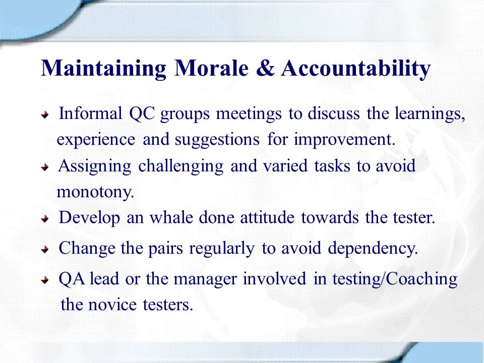 Maintaining Morale & Accountability