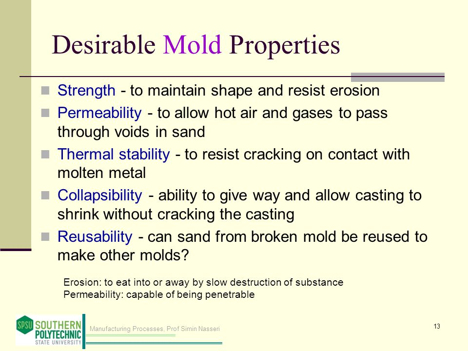 Desirable Mold Properties