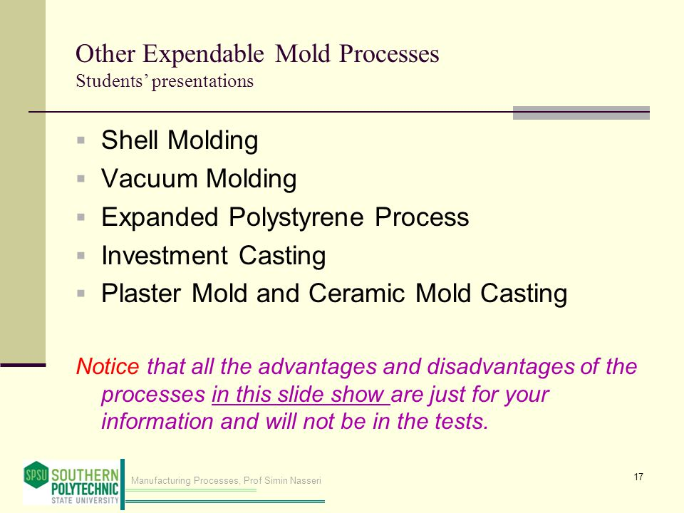 Other Expendable Mold Processes Students' presentations