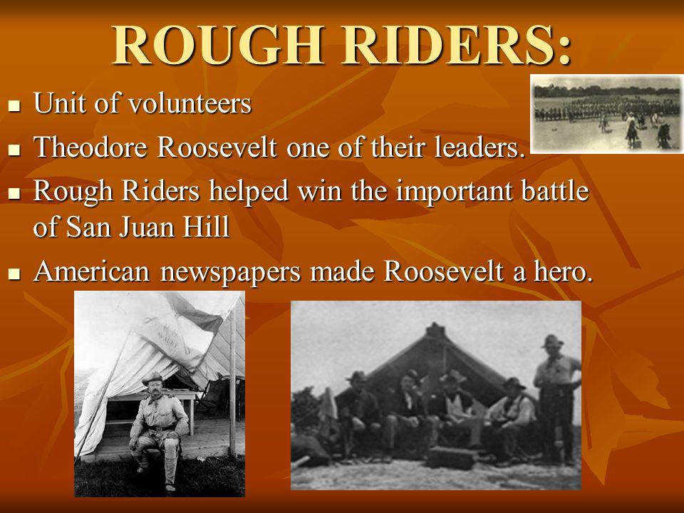 ROUGH RIDERS: Unit of volunteers
