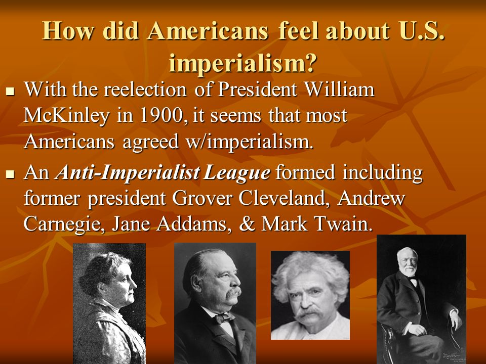 How did Americans feel about U.S. imperialism