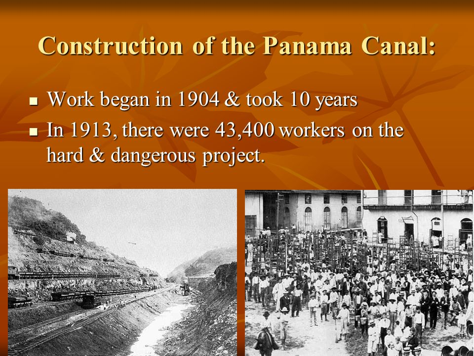 Construction of the Panama Canal: