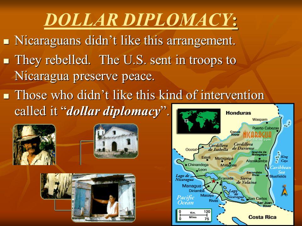 DOLLAR DIPLOMACY: Nicaraguans didn't like this arrangement.