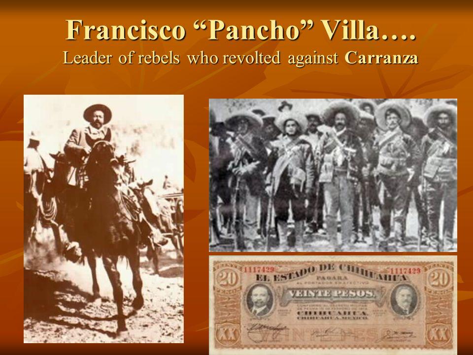 Francisco Pancho Villa…