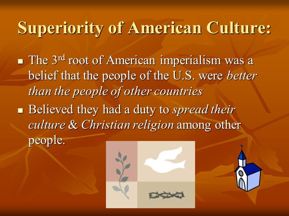 Superiority of American Culture: