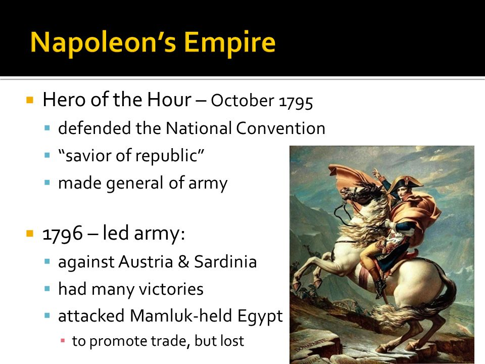 Napoleon's Empire Hero of the Hour – October – led army: