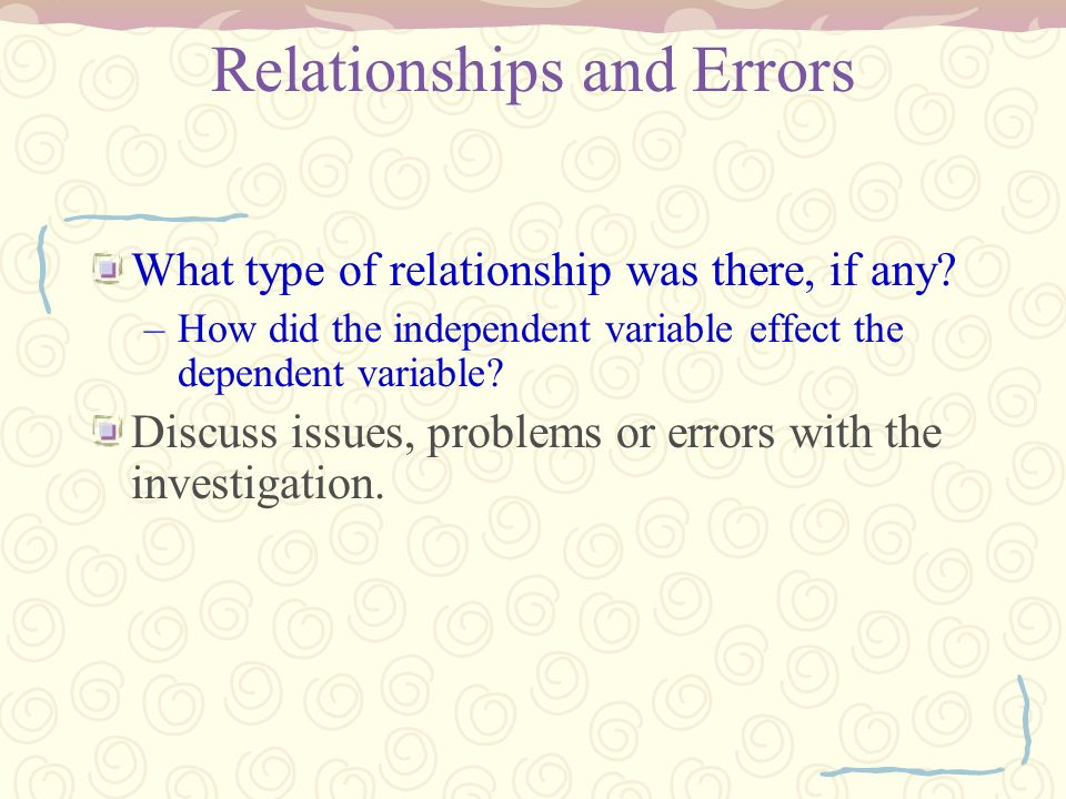Relationships and Errors