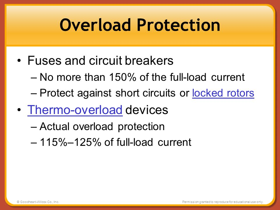 Overload Protection Fuses and circuit breakers Thermo-overload devices
