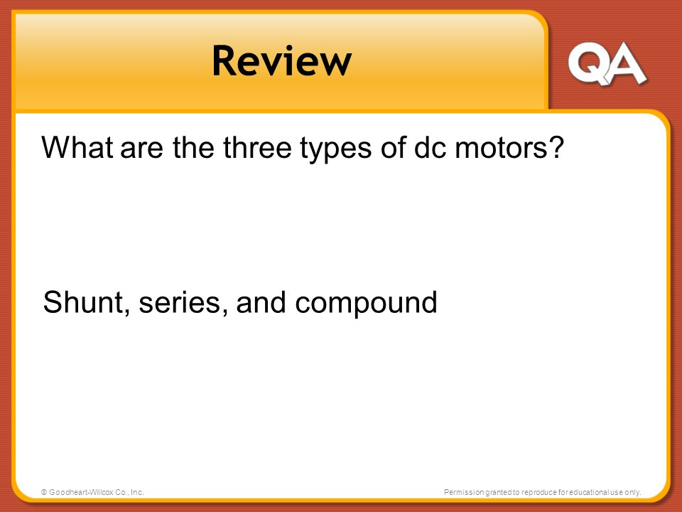 Review What are the three types of dc motors