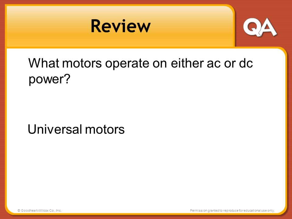 Review What motors operate on either ac or dc power Universal motors