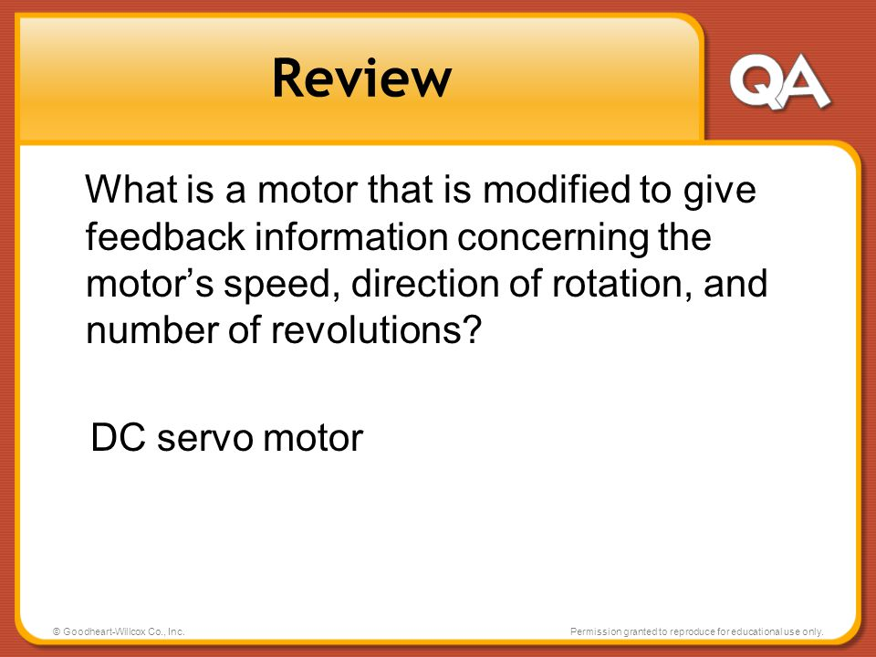 Review What is a motor that is modified to give feedback information concerning the motor's speed, direction of rotation, and number of revolutions