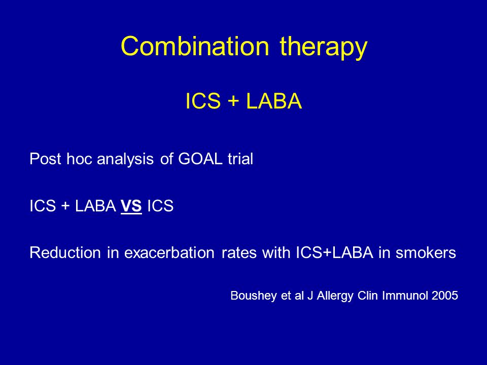 Combination therapy ICS + LABA Post hoc analysis of GOAL trial