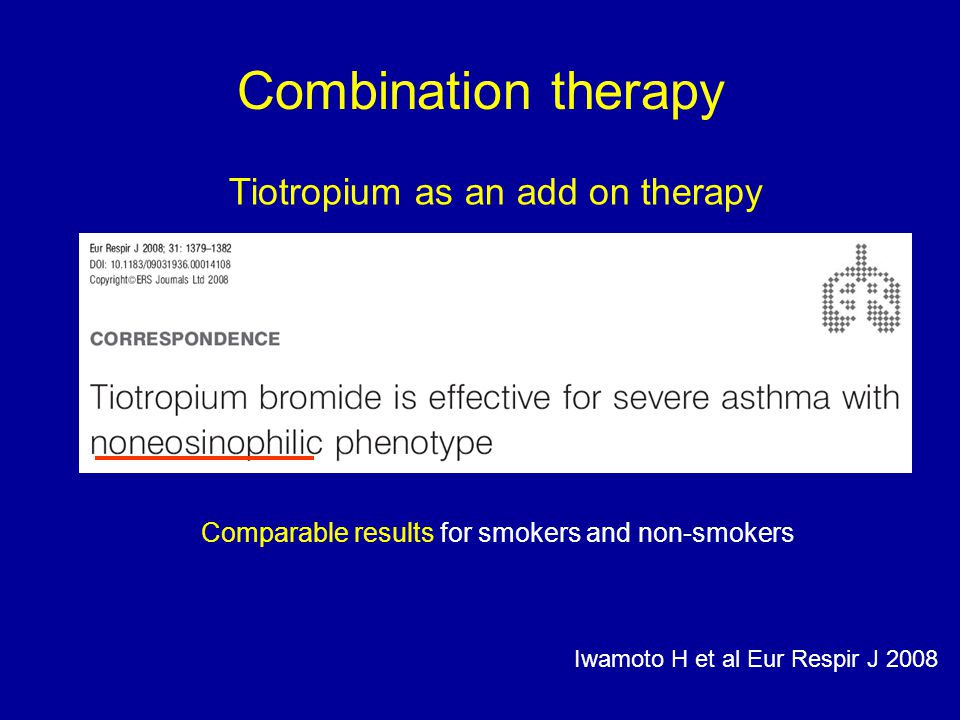 Combination therapy Tiotropium as an add on therapy