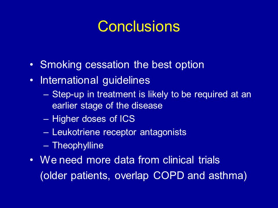 Conclusions Smoking cessation the best option International guidelines