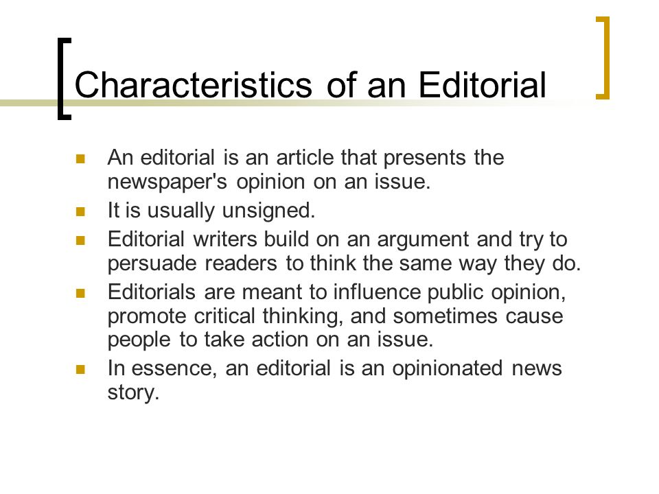 Characteristics of an Editorial