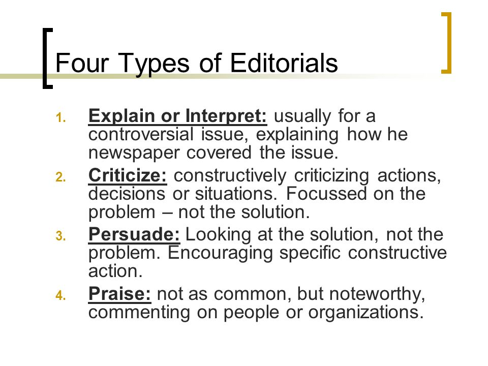 Four Types of Editorials