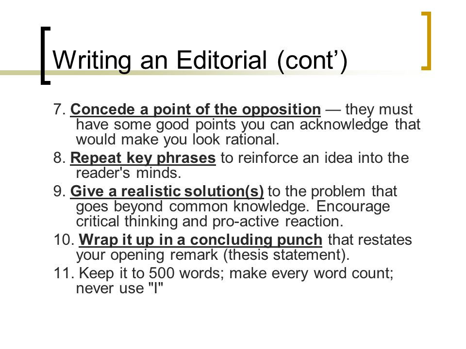Writing an Editorial (cont')
