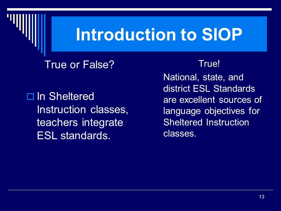 Introduction to SIOP True or False