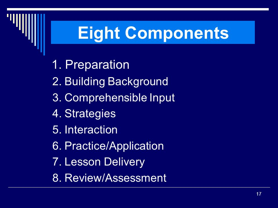 Eight Components 1. Preparation 2. Building Background