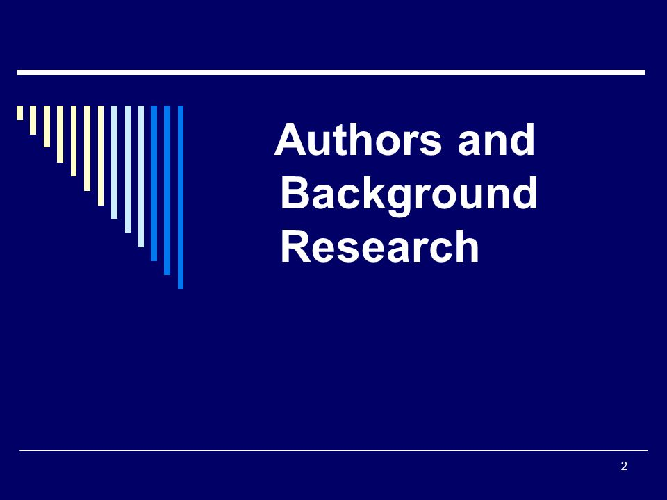 Authors and Background Research