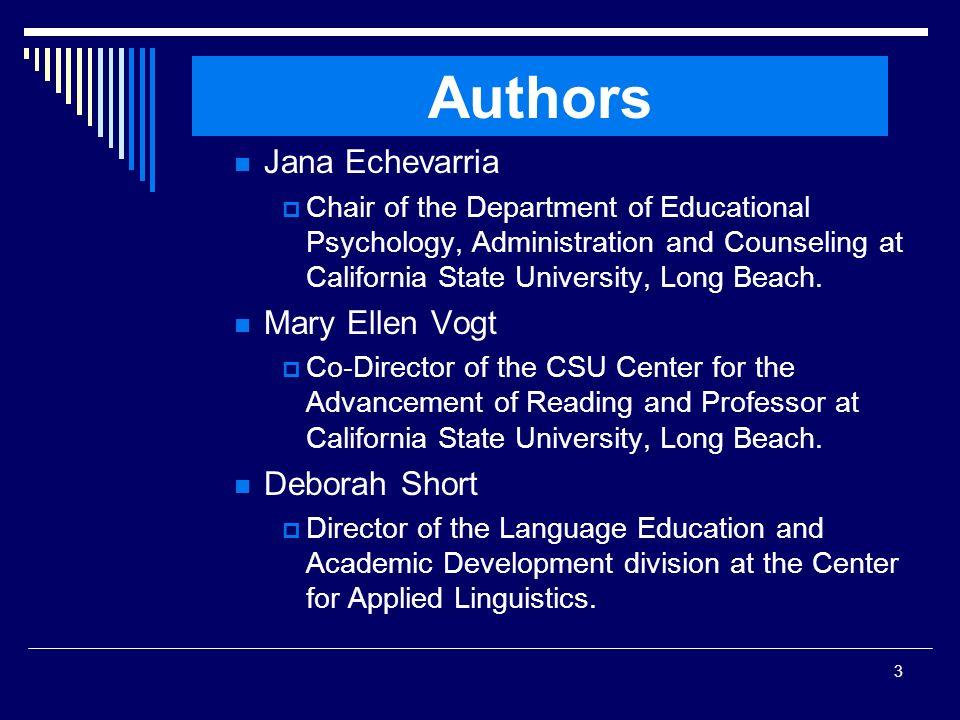Authors Jana Echevarria Mary Ellen Vogt Deborah Short