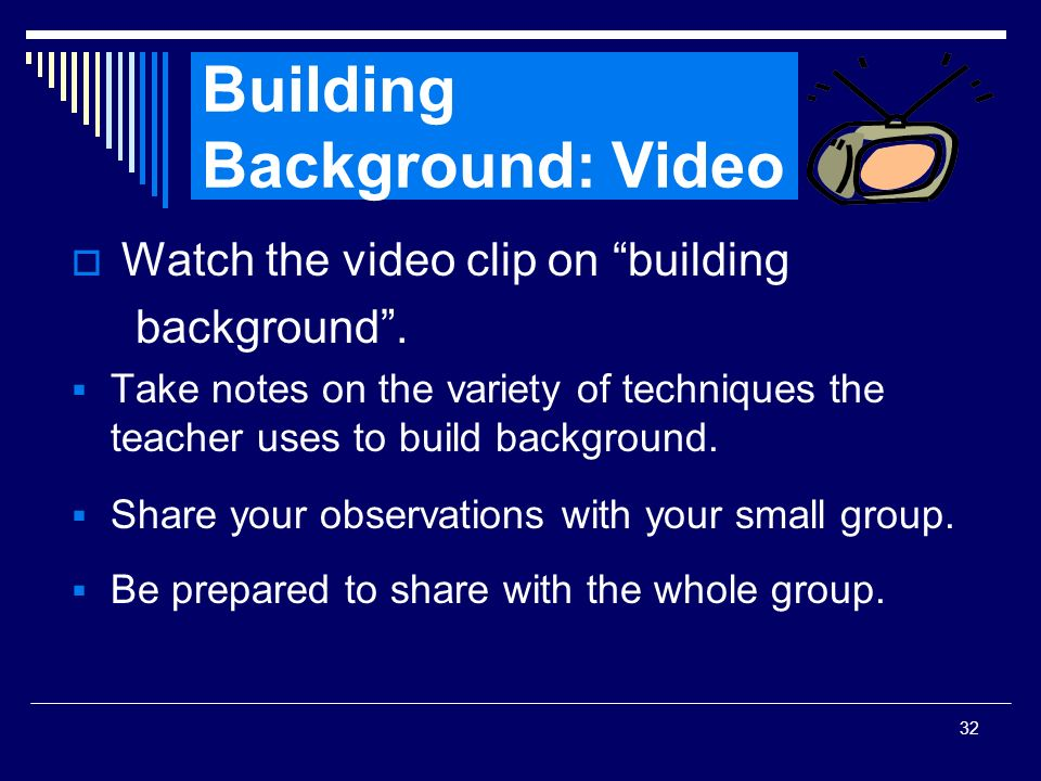 Building Background: Video