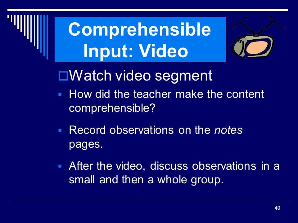 Comprehensible Input: Video