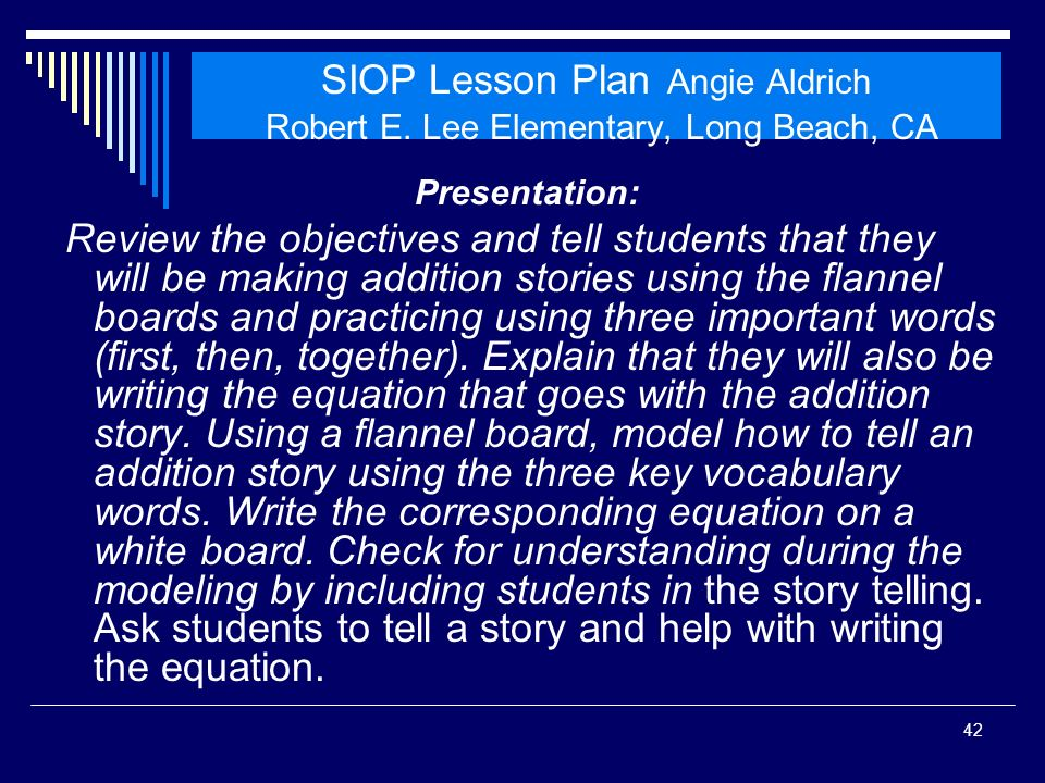 SIOP Workshop 2008 SIOP Lesson Plan Angie Aldrich Robert E. Lee Elementary, Long Beach, CA. Presentation: