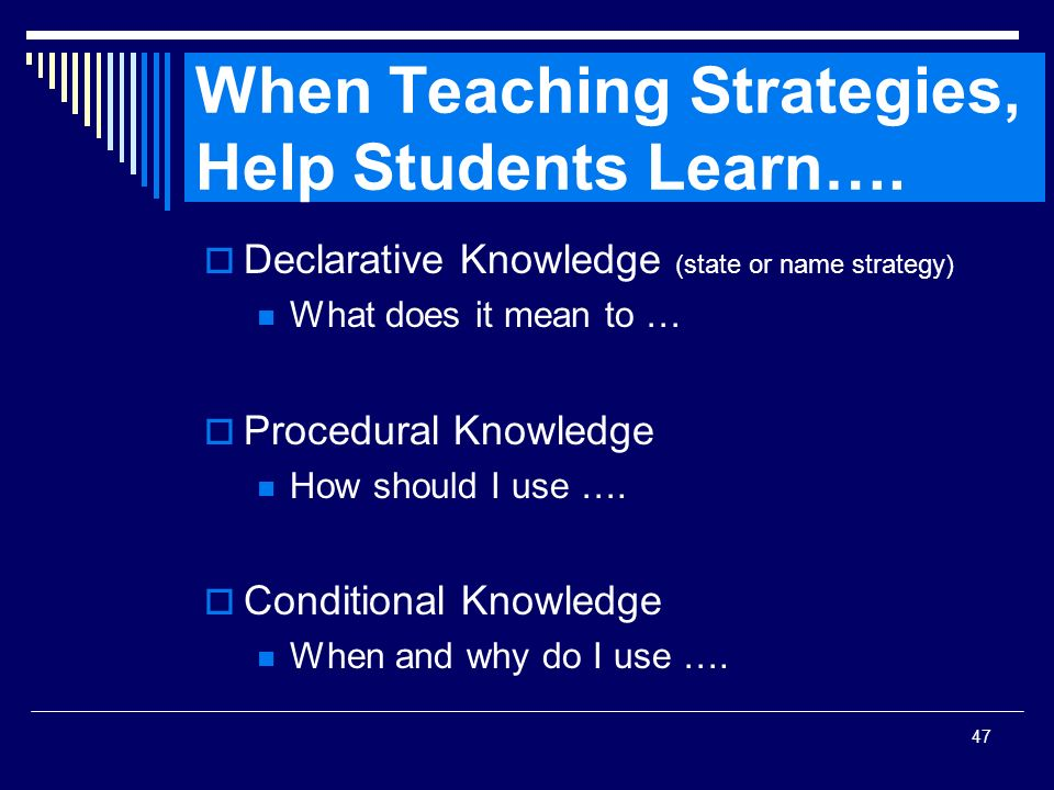 When Teaching Strategies, Help Students Learn….
