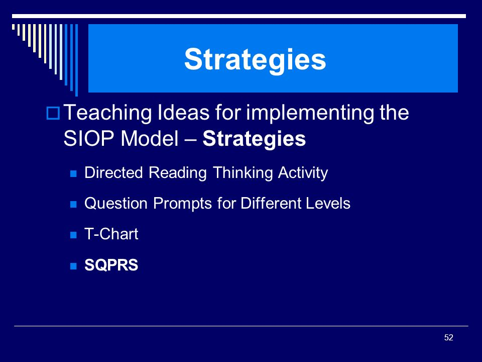 Strategies Teaching Ideas for implementing the SIOP Model – Strategies