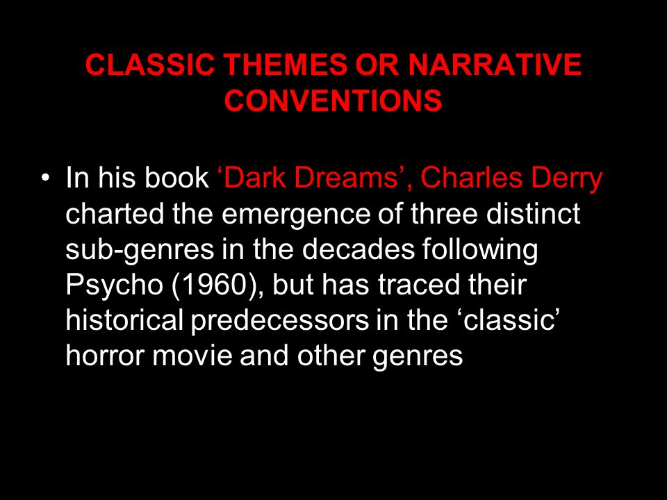 CLASSIC THEMES OR NARRATIVE CONVENTIONS