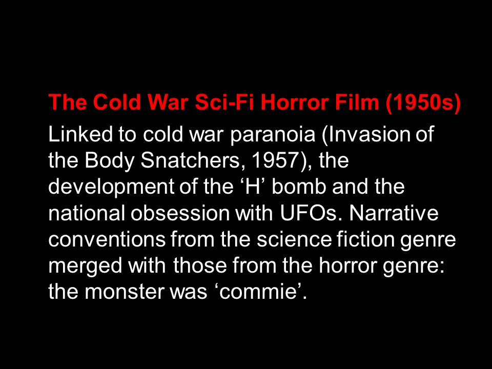 The Cold War Sci-Fi Horror Film (1950s)
