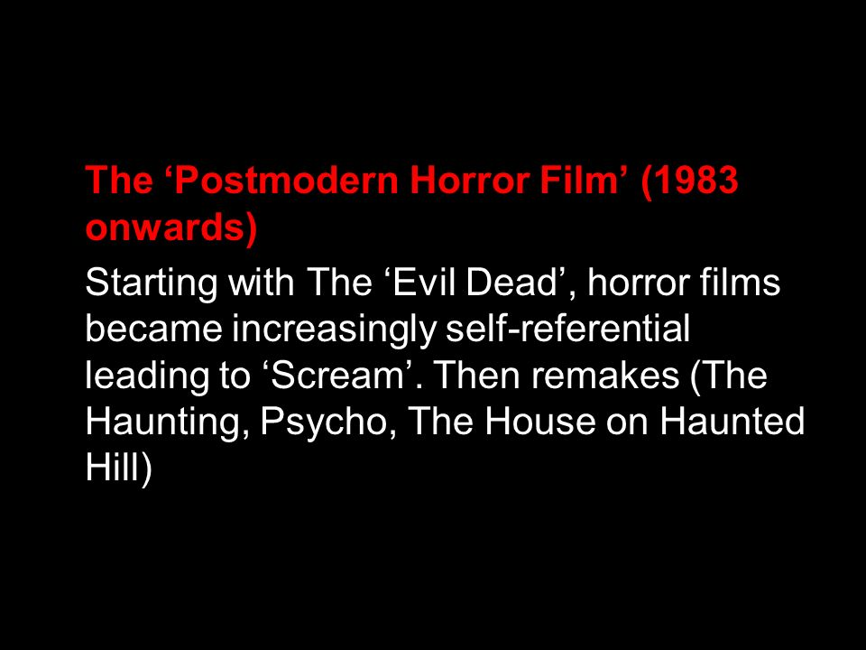 The 'Postmodern Horror Film' (1983 onwards)