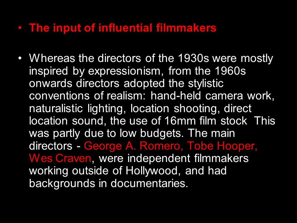 The input of influential filmmakers