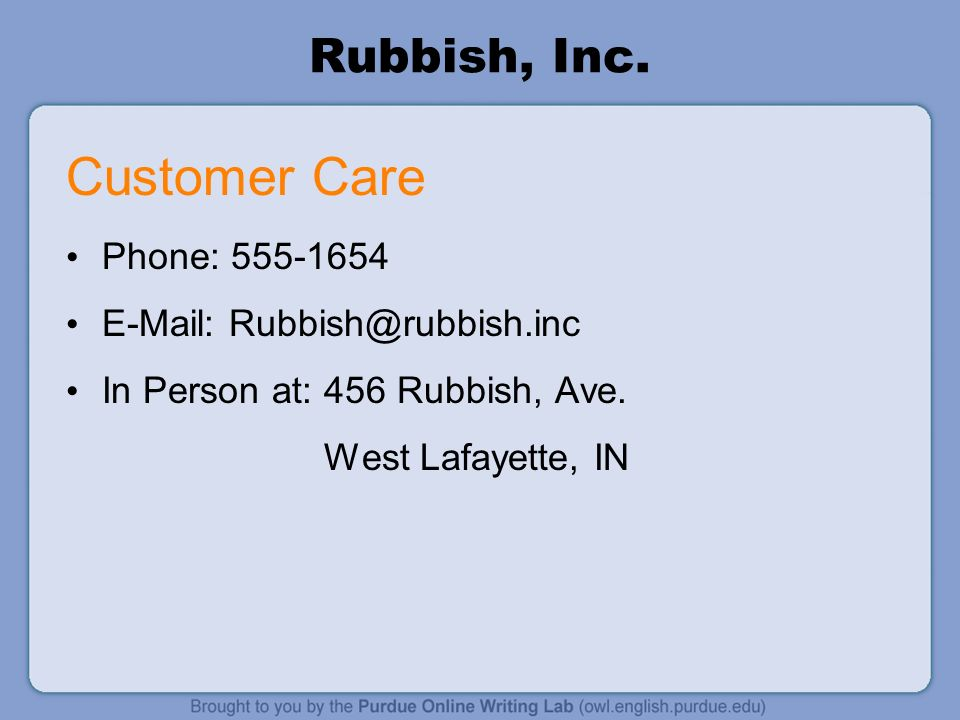 Customer Care Rubbish, Inc. Phone: 555-1654