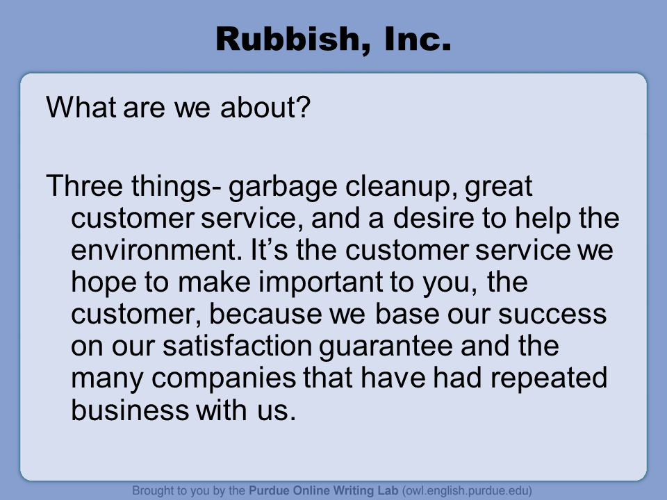 Rubbish, Inc. What are we about