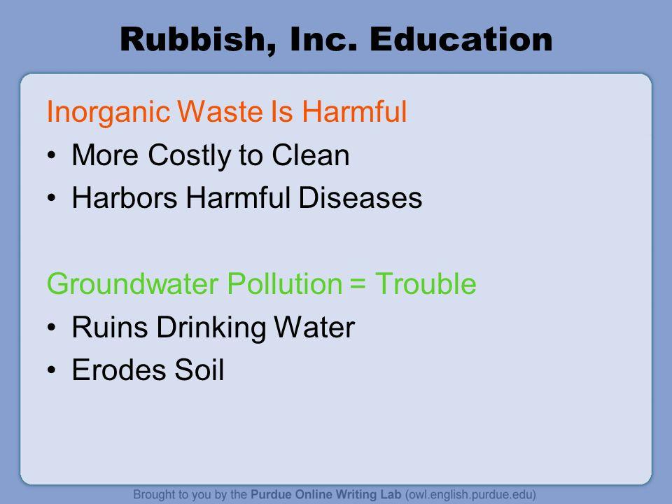 Rubbish, Inc. Education Inorganic Waste Is Harmful